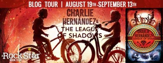 CHARLIE HERNANDEZ & THE LEAGUE OF SHADOWS